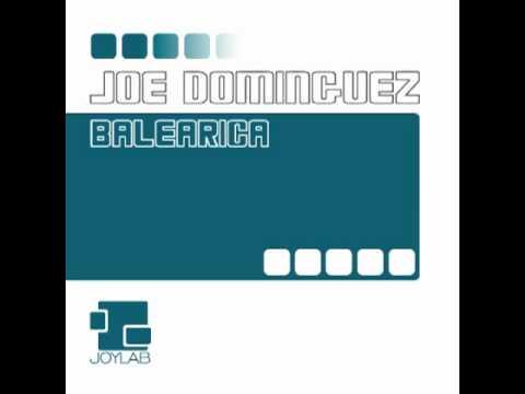 Joe Dominguez - Balearica