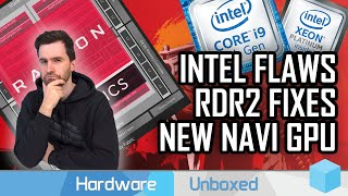 News Corner | Intel CPU Flaws Strike Again! AMD's New 'Navi 14' Radeon GPU