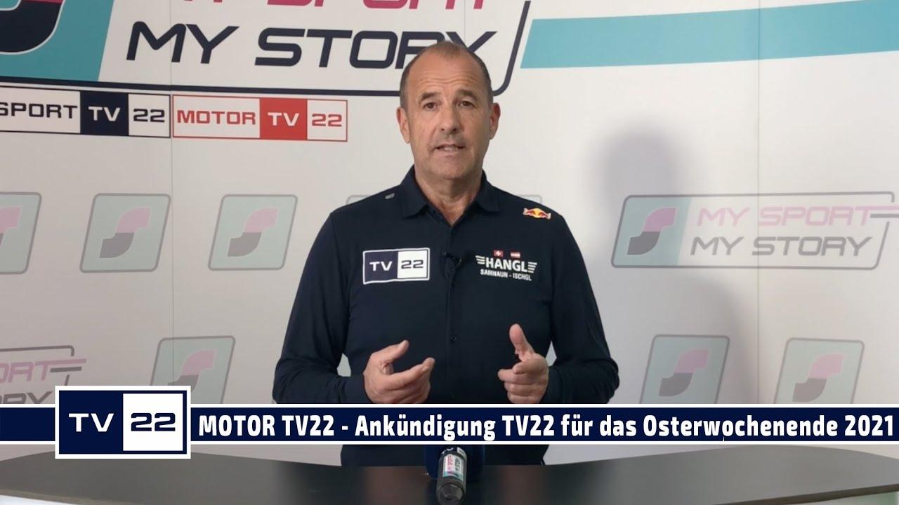 MOTOR TV22: Ankündigung TV22 für das Osterwochenende 2021
