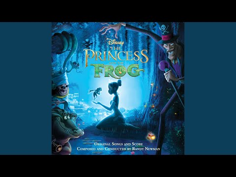 Friends on the Other Side From The Princess and the Frog  Soundtrack Version