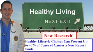 Healthy lifestyle choices can prevent ...