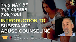 How to Become a Substance Abuse Counselor - Free Video Course - ProSeries InterCoast