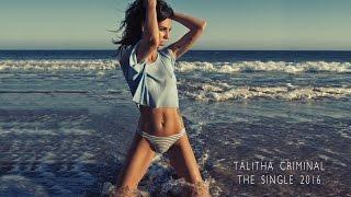TALITHA - Criminal - Music by V.Tyurin Lyrics by Talitha I Концерты: +79254491289