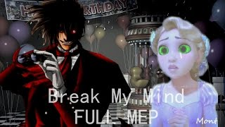 Break My Mind FULL MEP Happy Halloween!!