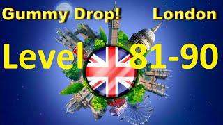 Gummy Drop! Конфетки! - London Level 81 - 90