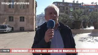 Confinement : «La foire aux santons de Marseille doit avoir lieu»