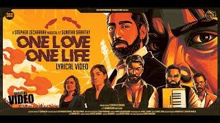 Naam - One Love One Life Official Lyric Video - Stephen Zechariah ft Sunitha Sarathy | T Suriavelan