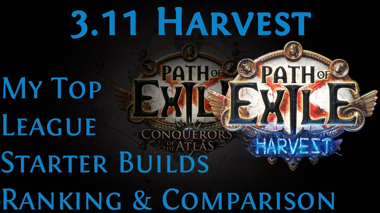 Poe 3 11 Harvest League Starter Builds Ranking And Comparison Theorycrafts Honorable Mentions Youtube