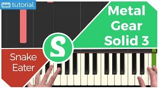 how to play -snake eater- from metal gear solid 3   smart game piano   video game music