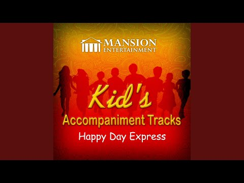 Happy Day Express (Vocal Demo)