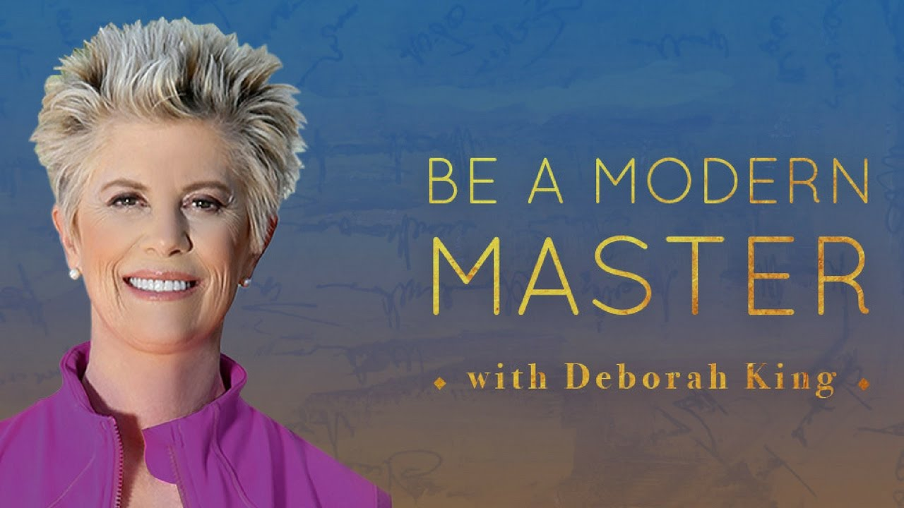 Be A Modern Master by Deborah King - Mindvalley Academy