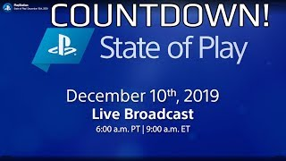 State of Play | 10th December 2019 COUNTDOWN!