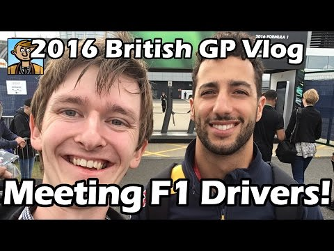 Meeting F1 Drivers! - 2016 British Grand Prix Vlog