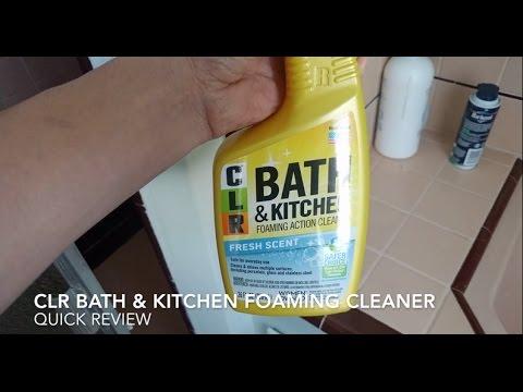 Clr Bath Kitchen Foaming Spray Quick Review