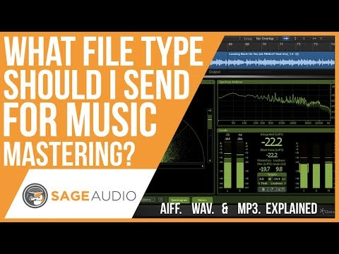 What File Type Should I Send For Music Mastering? — Sage Audio
