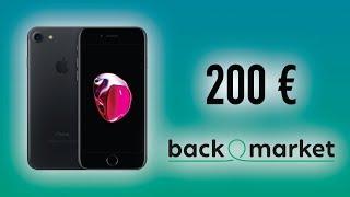 ACHETER UN IPHONE 7 A 200€ SUR BACKMARKET !