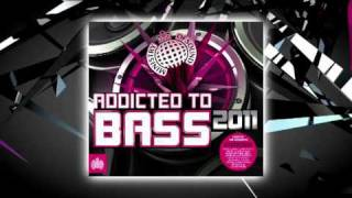 Addicted To Bass 2011 Megamix (Ministry of Sound UK)