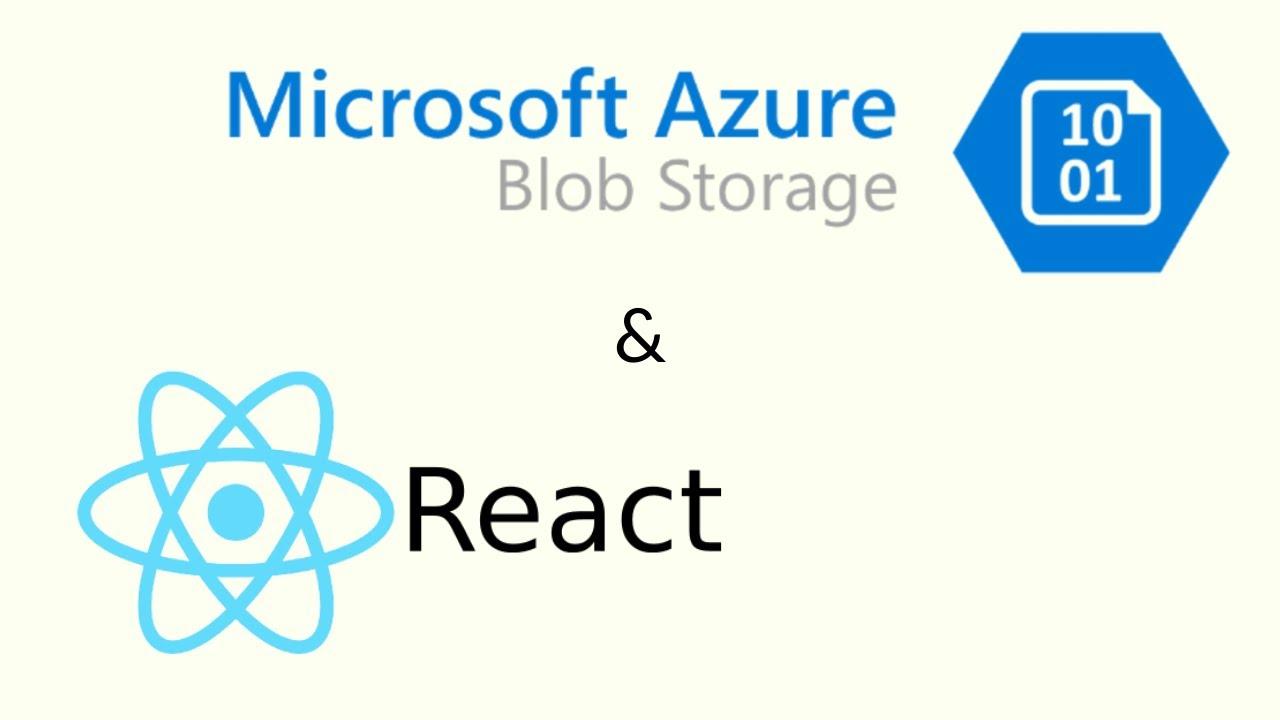 Deploying ReactJs app in Azure Blob Storage