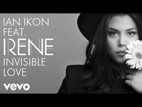 Ian Ikon - Invisible Love ft. Irene