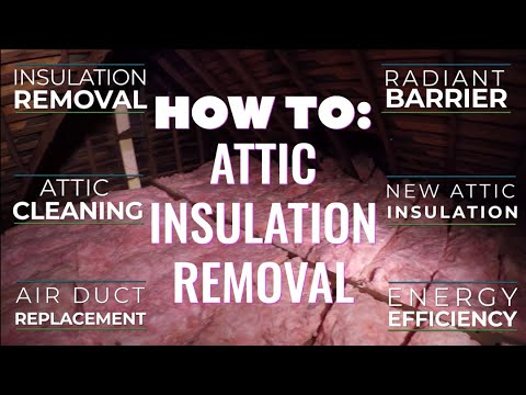 How To: Attic Insulation Removal