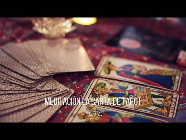 Meditación La carta de tarot