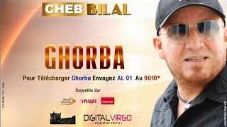 Cheb Bilal 2014 - Ghorba