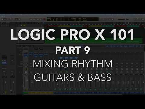 LOGIC PRO X 101 - #09 Mixing Rhythm Guitars & Bass