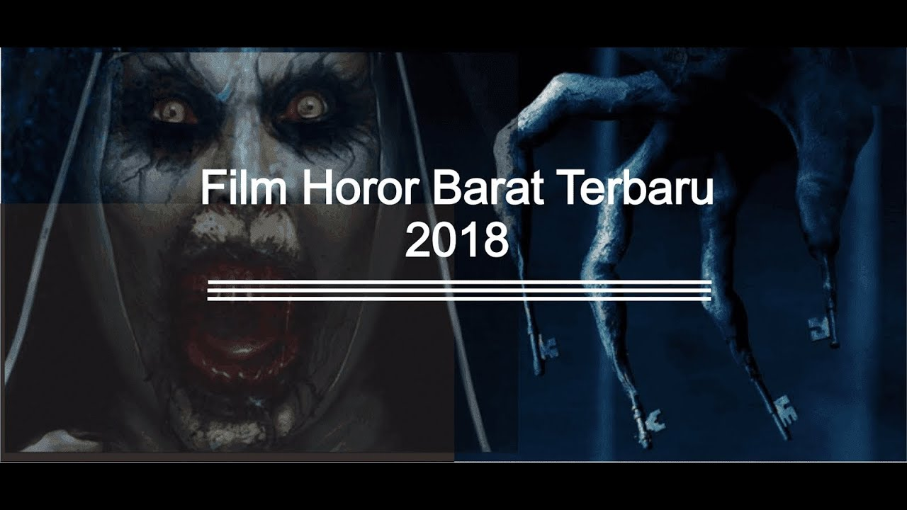 Film Horor Barat Terbaru 2018 Subtitle Indonesia Youtube Youtube