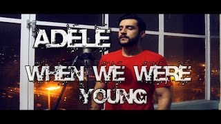 mohan adele when we were young cover