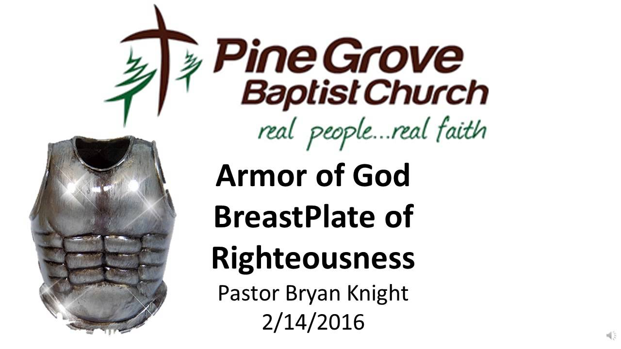 armor of god breastplate of righteousness youtube