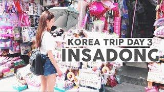 Korea Trip 2017 Day 3 ⎮Insadong & Namdaemun Market