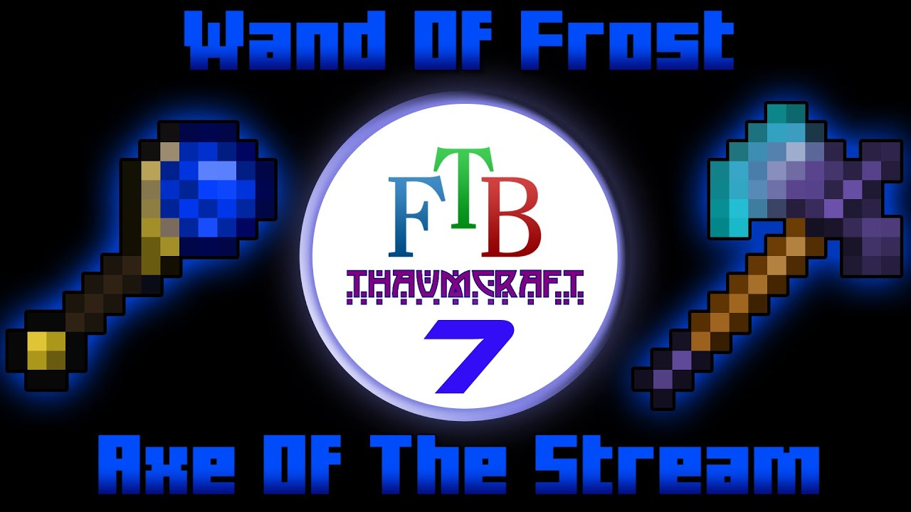 wand of frost axe of the stream thaumcraft 3 ftb lite tutorial 7 youtube. Black Bedroom Furniture Sets. Home Design Ideas