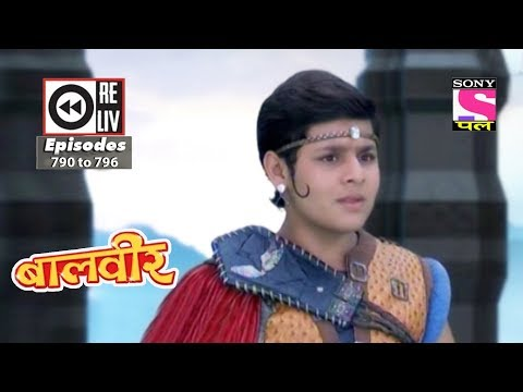 Weekly Reliv | Baalveer | 25th November to 01st December 2017 | Episode 790 to 796 thumbnail