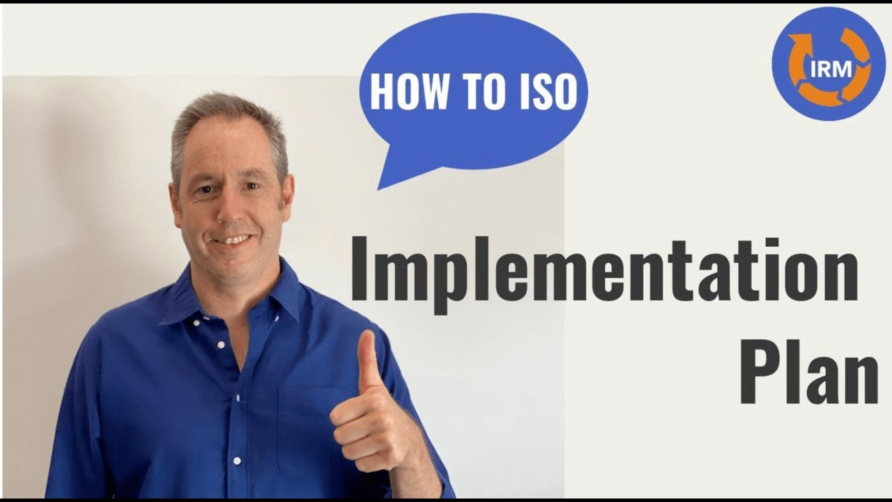 How to ISO - Week 5 - Implementation Plan