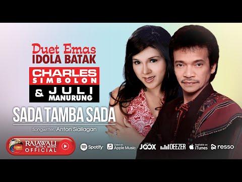 Juli Manurung Feat. Charles Simbolon - Sada Tamba Sada [OFFICIAL]