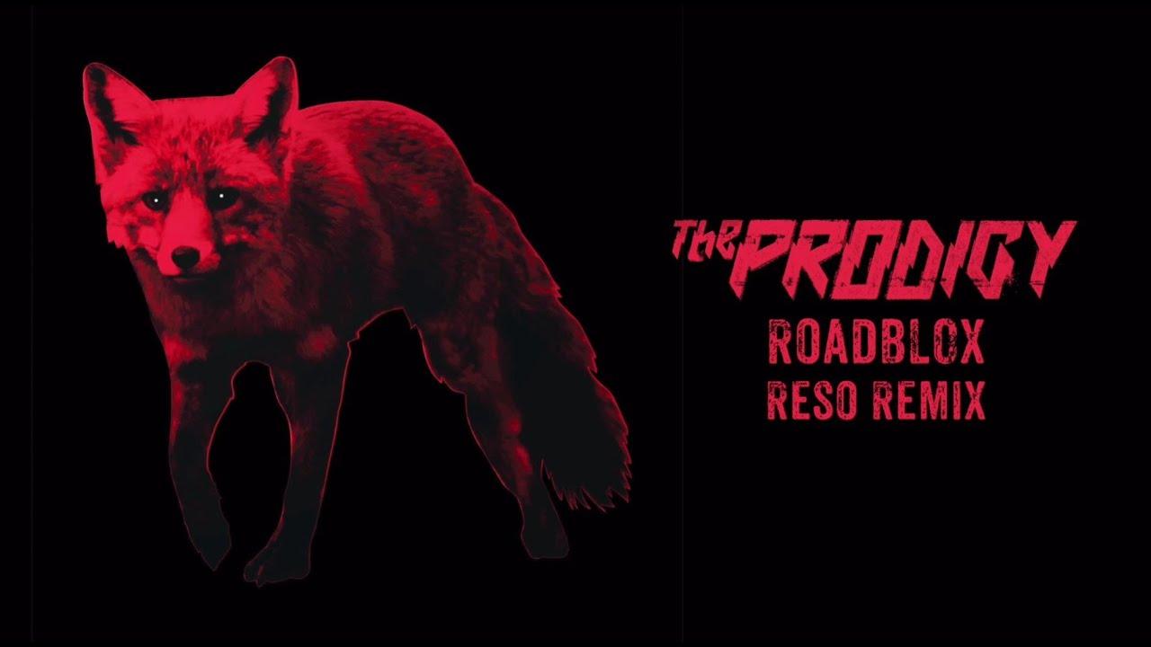 the-prodigy-roadblox-reso-remix-the-prodigy
