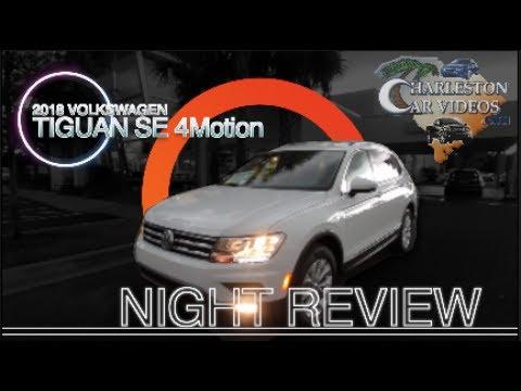😎 NIGHT REVIEW | 2018 VW Tiguan - SE 4Motion |💡 🔦 Lighting Specs