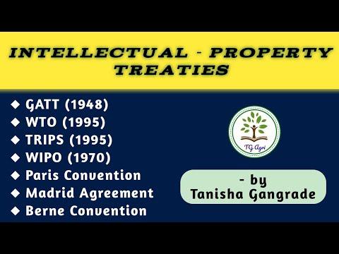 GATT | WTO | TRIPS | WIPO | Paris Convention | Madrid Agreement | IPR Treaties by Tanisha Gangrade