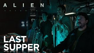 Alien: Covenant   Last Supper   Fox Star India   May 12