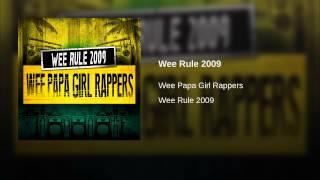 Wee Rule 2009