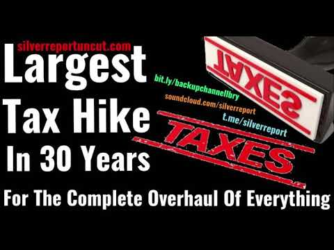The Largest Tax Hike In 30 Years Just Proposed For The Complete Overhaul Of Everything, Literally