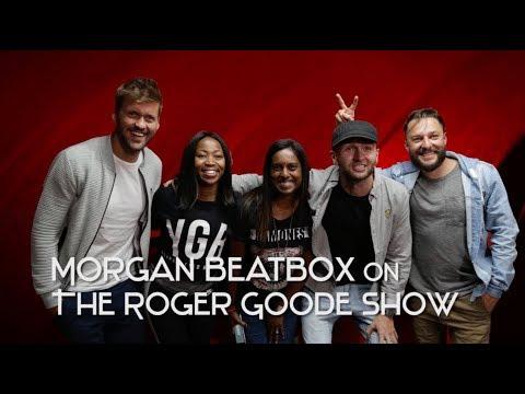 Morgan Beatbox on The Roger Goode Show