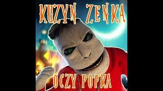 KUZYN ZENKA - OCZY POPKA(Horror-Polo2)(Disco-Polo2019)(NOWOŚĆ!!!)HD