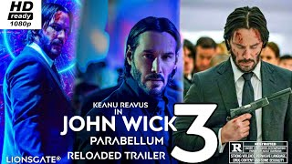 "`John Wick 3 ParaBellum - ""Reloaded Trailer'| LIONSGATE®""| Summit Entertainment'| (1080p-HD) Bluray'"