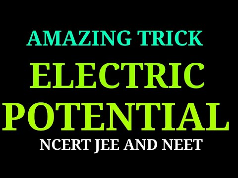 Electric Potential (Electrostatic) for jee and neet