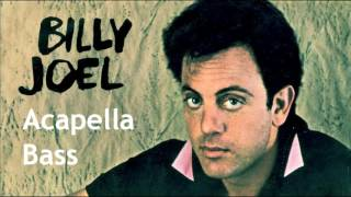 Just The Way You Are (Acapella) Billy Joel