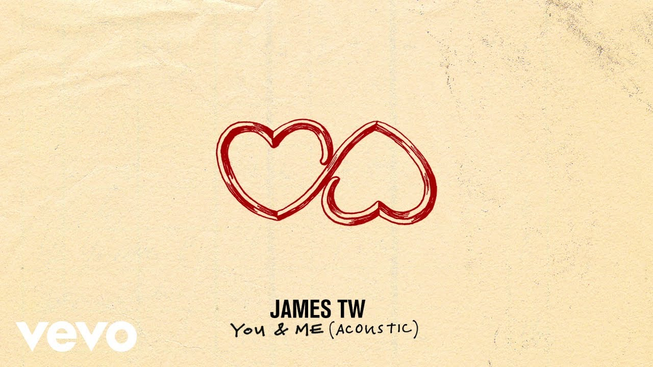 James TW - You & Me (Official Audio - Acoustic)