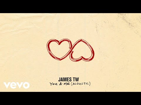 James TW - You & Me (Acoustic / Audio)