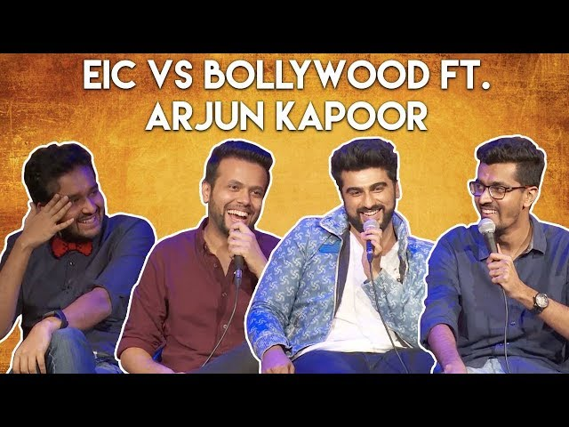 EIC vs Bollywood ft Arjun Kapoor