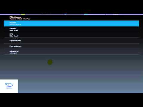 Perfect Player setup and adding playlist, FAST SETUP